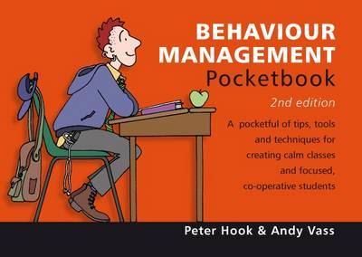 Behaviour Management Pocketbook by Peter Hook, Andy Vass