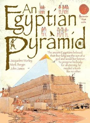 An Egyptian Pyramid by Jacqueline Morley