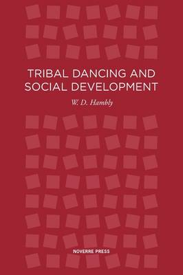 Tribal Dancing by W D Hambly