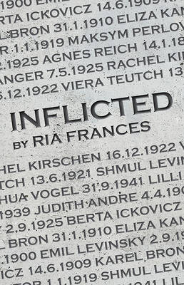 Inflicted by Ria Frances