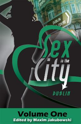 Sex in the City Dublin by Maxim Jakubowski