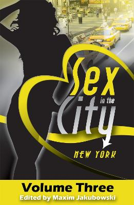 Sex in the City: New York by Maxim Jakubowski