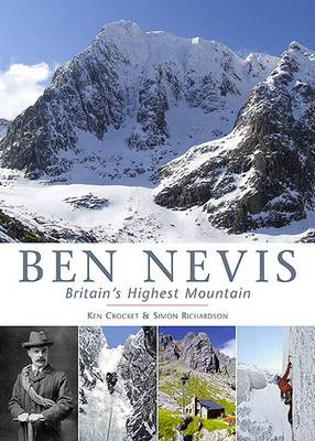 Ben Nevis Britain's Highest Mountain by Ken Crocket, Simon Richardson