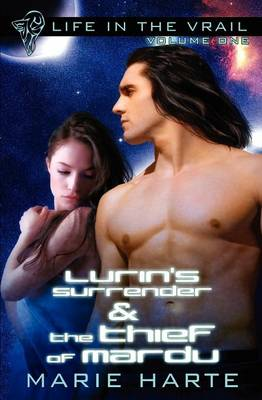 Lurin's Surrender AND The Thief of Mardu by Marie Harte