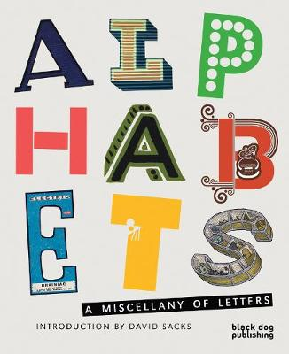 Alphabets A Miscellany of Letters by David Sacks