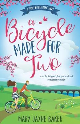 Cover for A Bicycle Made for Two A Love in the Dales Story by Mary Jayne Baker