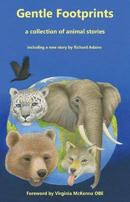 Gentle Footprints : A Collection of Animal Stories by