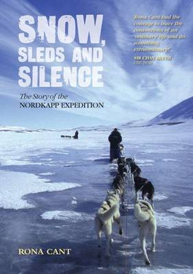 Snow, Sleds and Silence by Rona Cant