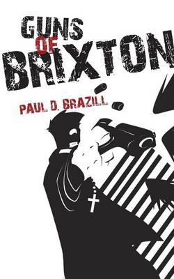 Guns of Brixton by Paul D. Brazill