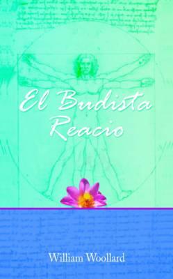 El Budista Reacio by William Woollard