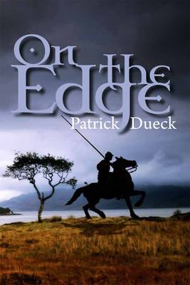 On The Edge by Patrick Dueck