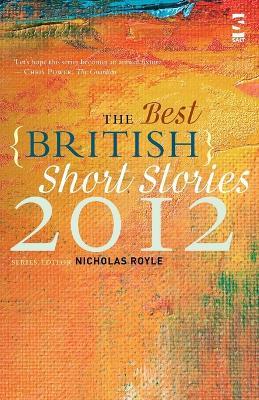 The Best British Short Stories by Nicholas Royle