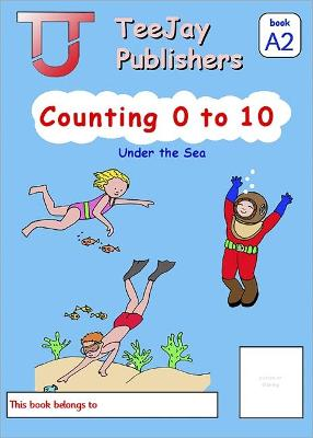 TeeJay Level A Maths Counting 0 to 10 by Tom Strang, James Geddes