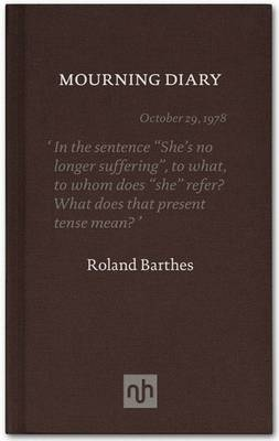 The Mourning Diary Introduced by Michael Wood by Roland Barthes, Michael Wood