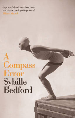 A Compass Error by Sybille Bedford