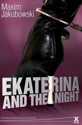 Ekaterina and the Night by Maxim Jakubowski
