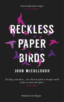 Cover for Reckless Paper Birds by John McCullough