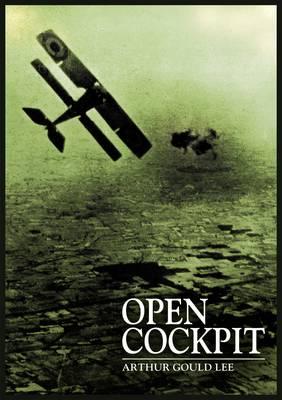 Open Cockpit by Arthur Gould Lee