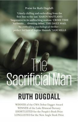 The Sacrificial Man: Shocking. Page-Turning. Intelligent. Psychological Thriller Series with Cate Austin by Ruth Dugdall