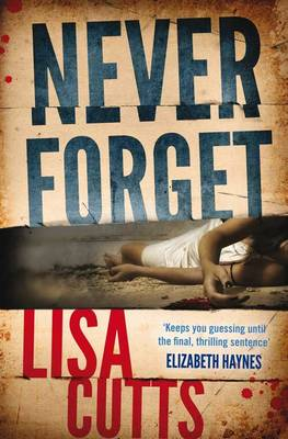 Never Forget by Lisa Cutts