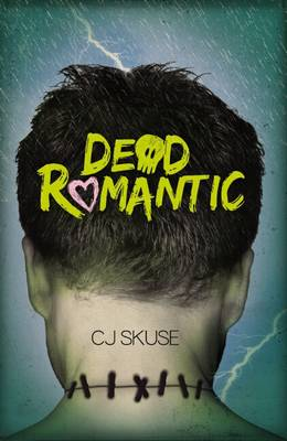 Dead Romantic by C.J. Skuse
