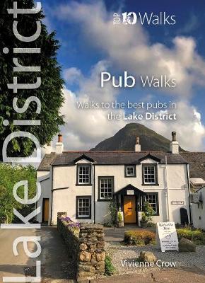 Pub Walks Walks to Cumbria's Best Pubs by Vivienne Crow