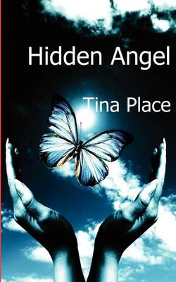 Hidden Angel by Tina Place