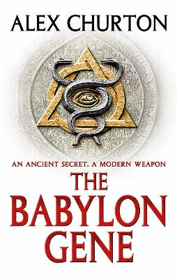 The Babylon Gene by Alex Churton