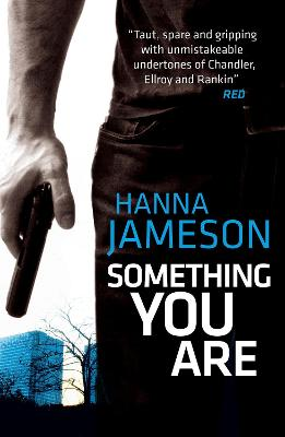 Something You Are by Hanna Jameson