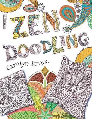 Zen Doodling by Carolyn Scrace