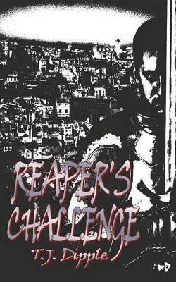Reaper's Challenge by T.J. Dipple