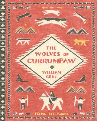 Cover for The Wolves of Currumpaw by William Grill