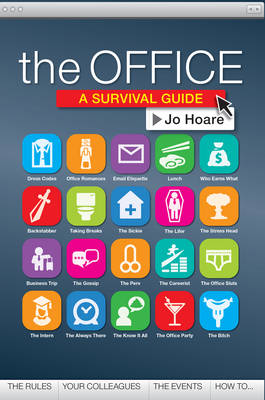 The Office A Survival Guide by Jo Hoare