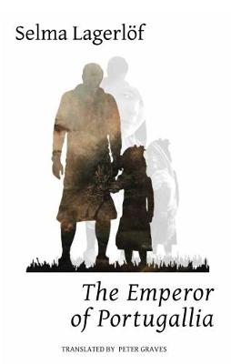 The Emperor of Portugallia by Selma Lagerlof