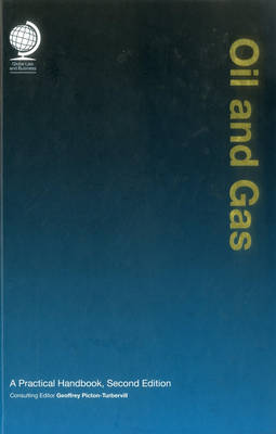 Oil and Gas A Practical Handbook by Geoffrey Picton-Turbervill