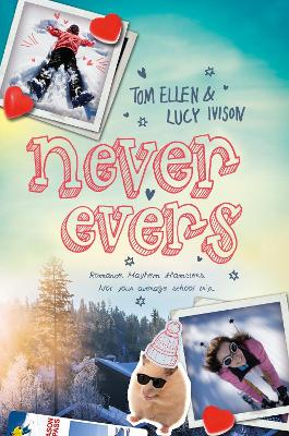 Never Evers by Tom Ellen, Lucy Ivison