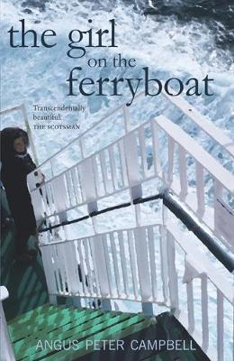 The Girl on the Ferryboat by Angus Peter Campbell