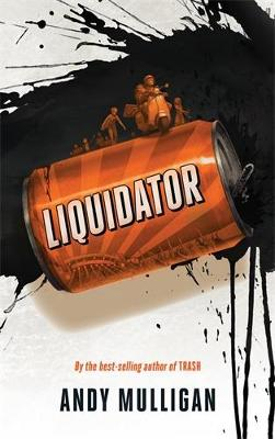 Liquidator by Andy Mulligan