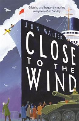 Book Cover for Close to the Wind by Jon Walter