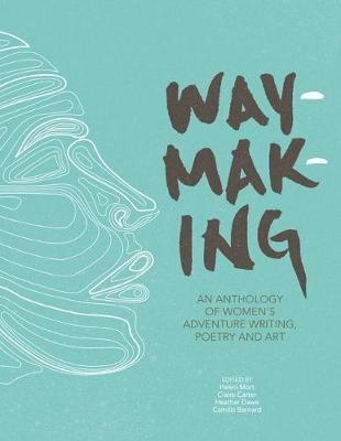 Cover for Waymaking by Melissa Harrison