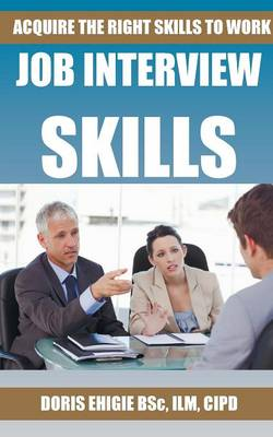 Job Interview Skills by Doris Ehigie