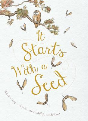 Cover for It Starts with a Seed by Laura Knowles