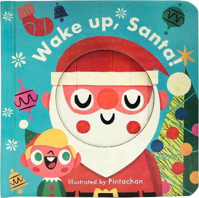 Little Faces: Wake Up, Santa! by