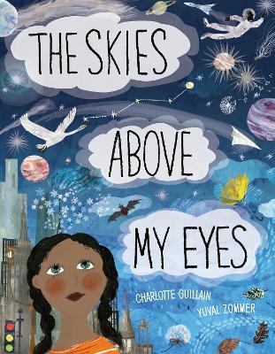Cover for The Skies Above My Eyes by Charlotte Gullain