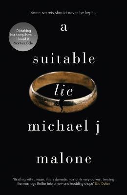 A Suitable Lie by Michael J. Malone