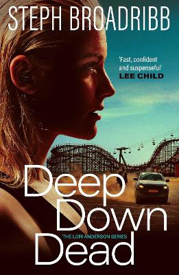 Deep Down Dead by Steph Broadribb