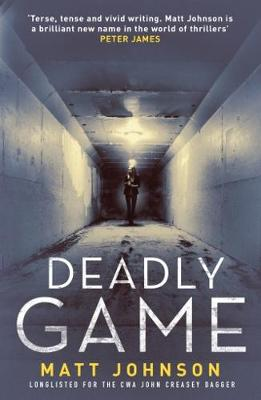 Cover for Deadly Game by Matt Johnson