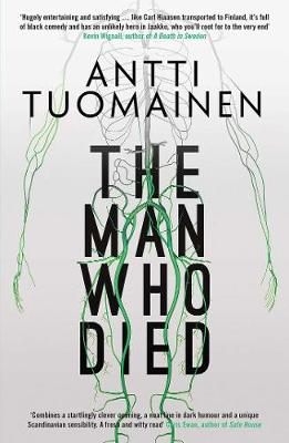 Cover for The Man Who Died by Antti Tuomainen