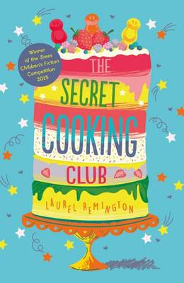 Cover for The Secret Cooking Club by Laurel Remington