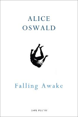 Cover for Falling Awake by Alice Oswald